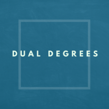 dual degrees
