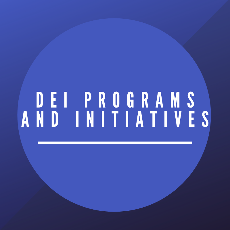 DEI Programs and Initiatives